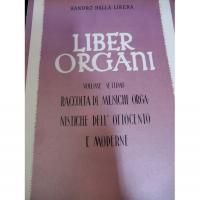 Sandro Dalla Libera Liber Organi Volume Settimo Raccolta di musiche organistiche dell' ottocento e moderne  - Editrice S.A.T Verona