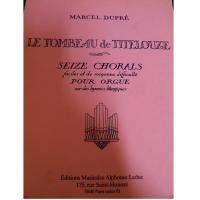 Dupré Le Tombeau De Titelouze Seize Chorals faciles et de moyenne difficulté pour orgue sur des hymmes liturgiques - Alphonse Leduc