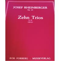 Rheinberger Op. 49 Zehn Trios fur die Orgel - Musikverlag