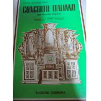 Bach Concerto Italiano per Grande Organo (Marciano) - Edizioni Carrara