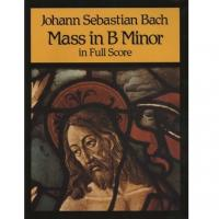 Bach Mass in B Minor in Full Score
