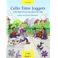 Cello Time Joggers a first book of very easy pieces for cello Kathy and David Blackwell Cello Book 1 - Oxford