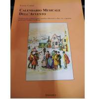 Corini Calendario Musicale Dell' Avvento Venticinque celebri brani natalizi elaborati a due, tre e quattro parti per violini e flauti - Carisch