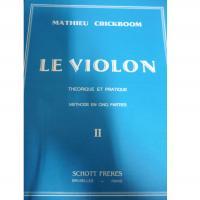Crickboom Le Violon Theorique et pratique II - Schott Freres