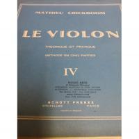 Crickboom Le Violon Theorique et pratique IV - Schott Freres