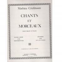 Crickboom Chants et morceaux pour violon et piano III - Schott Freres