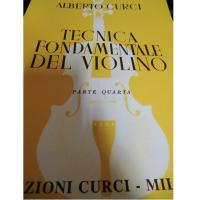 Curci Tecnica fondamentale del violino Parte Quarta - Edizioni Curci Milano