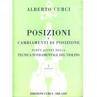 Curci Posizioni e cambiamenti di posizione Parte quinta della Tecnica Fondamentale del violino Fascicolo I - Edizioni Curci Milano
