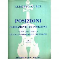 Curci Posizioni e cambiamenti di posizione Parte quinta della Tecnica Fondamentale del violino Fascicolo II - Edizioni Curci Milano