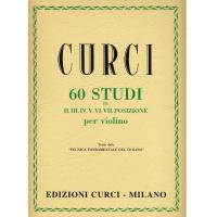 Curci 60 Studi in II. III. IV. V. VI. VII. posizione per violino Tratti dalla