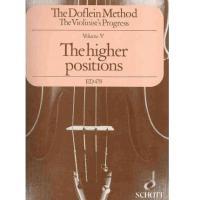 The Doflein Method Volume V The higher positions - Schott