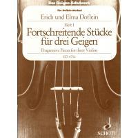 The Doflein Method Progressive pieces for three violins Erich und Elma Doflein I - Edition Schott