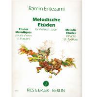 Entezami Melodische Etuden fur Violine (1. Lage) - Ries & Erler Berlin