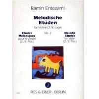 Entezami Melodische Etuden fur Violine (2/3. Lage) - Ries & Erler Berlin