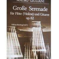 Giuliani Grobe Serenade fur Flote (Violine) und Gitarre Op. 82 - Edition Breitkopf 6672