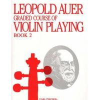 Leopold Auer Graded course of Violin Playing Book 2 - Carl Fischer