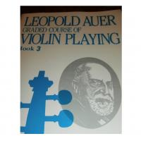 Leopold Auer Graded course of Violin Playing Book 3 - Carl Fischer