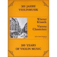 300 Jahre Violinmusik Wiener Klassik - Editio Musica Budapest