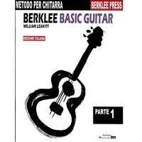 Metodo per chitarra Berklee Basic Guitar William Leavitt Parte 1