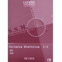 Lizard Scuola superiore di musica Chitarra Elettrica 1-2 - Rock - Blues - Ricordi