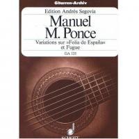 Ponce Variations sur >> Folia de Espana << et Fugue - Schott