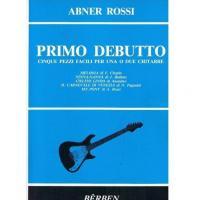 Abner Rossi Primo Debutto Cinque pezzi facili per una o due chitarre - Bèrben
