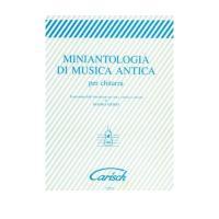 Miniantologia di musica antica per chitarra - Carisch