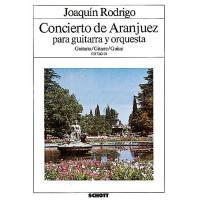 Joaquìn Rodrigo Concierto de Aranjuez para guitarra y orquesta - Schott