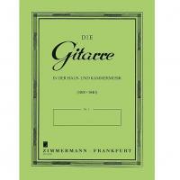 Die Gitarre in der haus - und kammermusik (1800-1840) - Zimmermann - Frankfurt