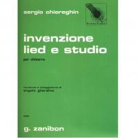 Sergio Chiereghin Invenzione lied e studio per chitarra 5520 - G. Zanibon