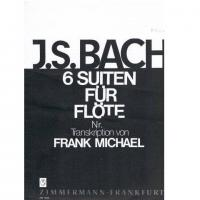 J.S Bach 6 Suiten Fur Flote Nr. 5 Transkription von FRANK MICHAEL - Zimmermann Frankfurt
