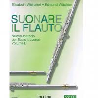 Suonare il flauto Nuovo metodo per flauto traverso Volume B - Ricordi