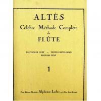 Altès Célèbre Méthode Complète de Flute 1 - Alphonse Leduc