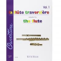 La Flute Traversière the flute Vol. 1 - Vandevelde editions