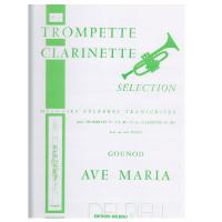 Ave Maria Clarinette Selection - Edition delrieu