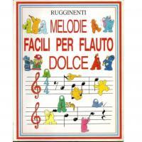 Rugginenti Melodie Facili per Flauto Dolce