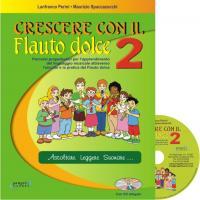Crescere con il flauto dolce 2 Ascoltare leggere suonare... - Progetti Sonori