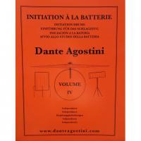 Dante Agostini Initiation à la batterie Volume IV Indipendenza - Agostini