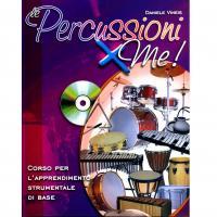 Daniele Vineis Percussioni x me! Corso per l'apprendimento strumentale di base - Volontè & Co
