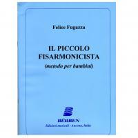 Felice Fugazza IL PICCOLO FISARMONICISTA (metodo per bambini) - Bèrben