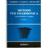 Cambieri Fugazza Melocchi METODO PER FISARMONICA sistema pianoforte e cromatico VOLUME 2° - Bèrben
