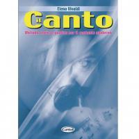 Elena Vivaldi Il Canto Metodo teorico - pratico per il cantante moderno - Carisch