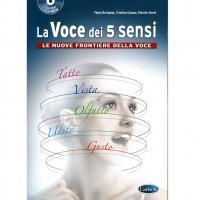 La Voce dei 5 sensi le nuove frontiere della voce - Carisch
