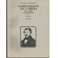 Gaetano Donizetti COMPOSIZIONI DA CAMERA per canto e pianoforte Volume II - Ricordi