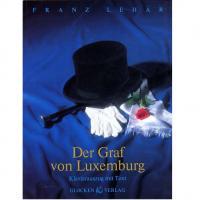 Franz Lehar Der graf von Luxemburg - Glocken Verlag
