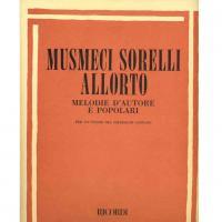 Musmeci Sorelli Allorto Melodie d'autore e popolari per lo studio del solfeggio cantato - Ricordi