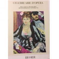 Celebri Arie d' Opere Per canto e pianoforte (mezzosoprano e contralto) - Ricordi