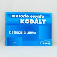 Metodo Corale Kodàly 333 Esercizi di lettura - Carisch