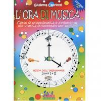 Giulietta Capriotti L' ora di musica Guida insegnante Livelli I e II - Curci Young