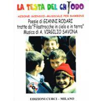 La testa del chiodo Azione scenico - musicale per bambini - Edizioni Curci
